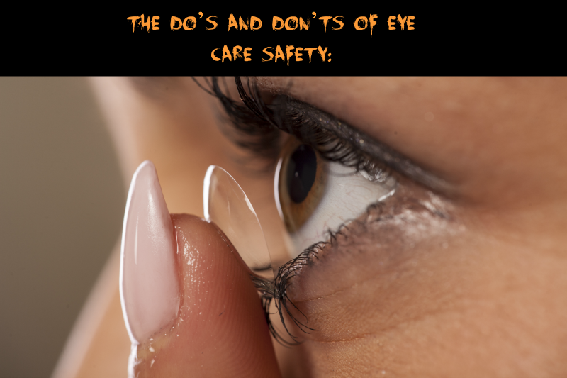 The Do's and Don'ts of Eye Care Safety