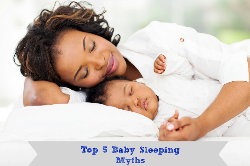 Top 5 Baby Sleep Myths
