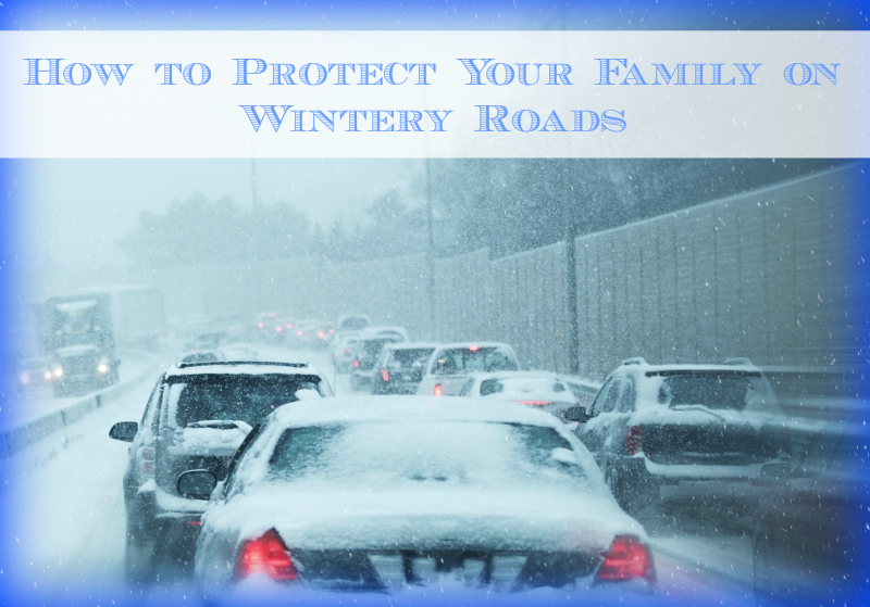 How to Protect Your Family on Wintery Roads