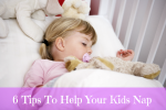 6 Tips and Tricks to Help Your Kids to Nap