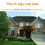 How to Make Your Home More Inviting