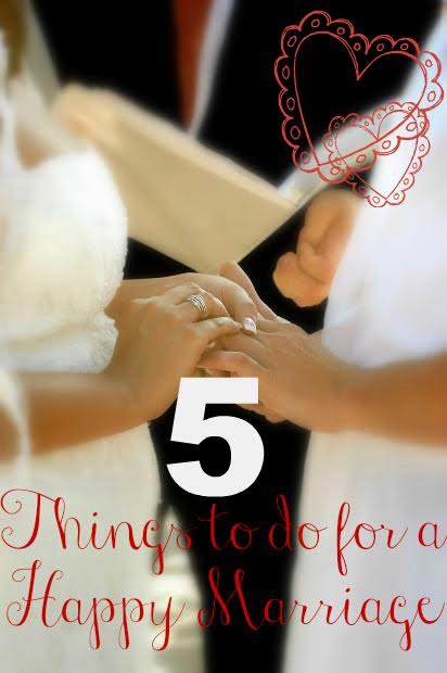 5 Things You and Your Spouse Should Be Doing for a Happy Marriage