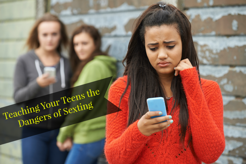 Teaching Your Teens the Dangers of Sexting