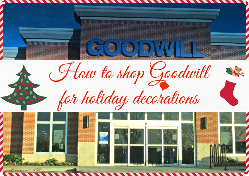 how to shop goodwill for decorations