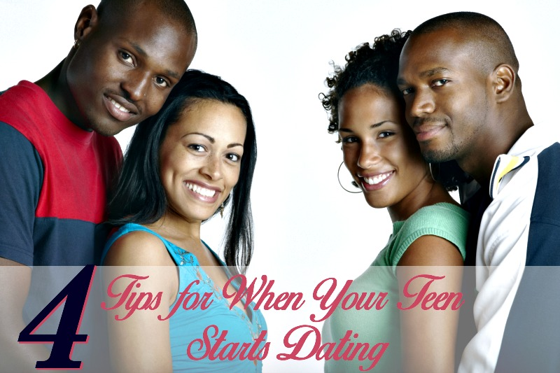 4 Tips for When Your Teen Starts Dating