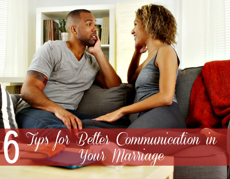Tips for Better Communication in Your Marriage