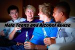 Male Teens and Alcohol Abuse