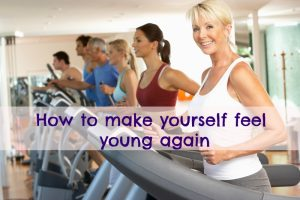 How to make yourself feel young again