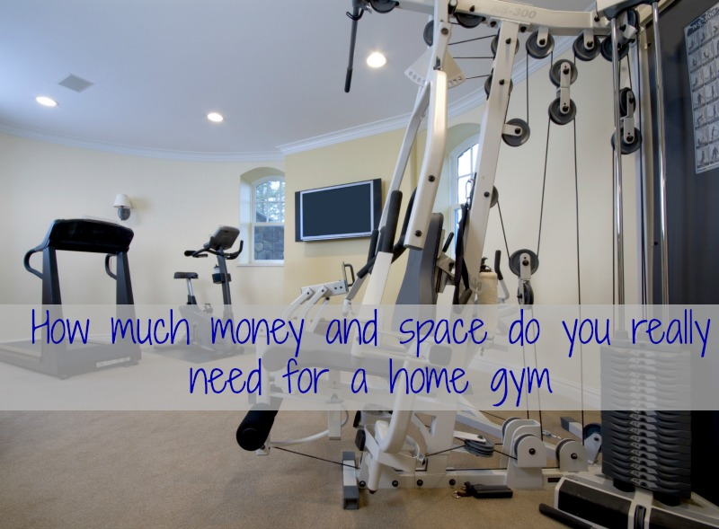 How much money and space do you really need for a home gym