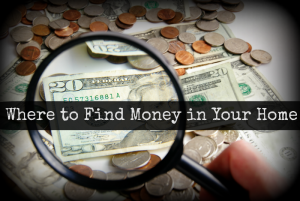 Where to Find Money in Your Home